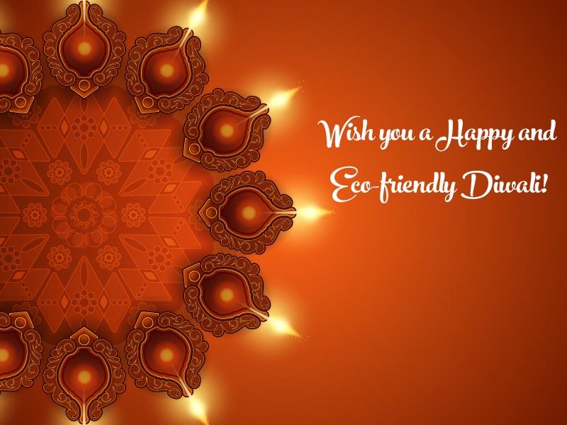 Wishing you Green Diwali