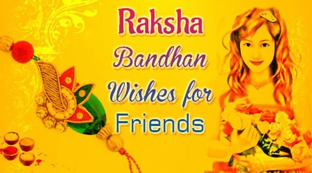 Raksha Bandhan Wishes Messages for friends