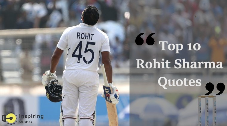 Rohit Sharma Encouraging Quotes
