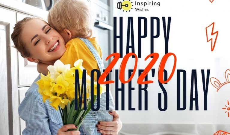 Happy Mother's Day 2020 Wishes, Quotes & Caption