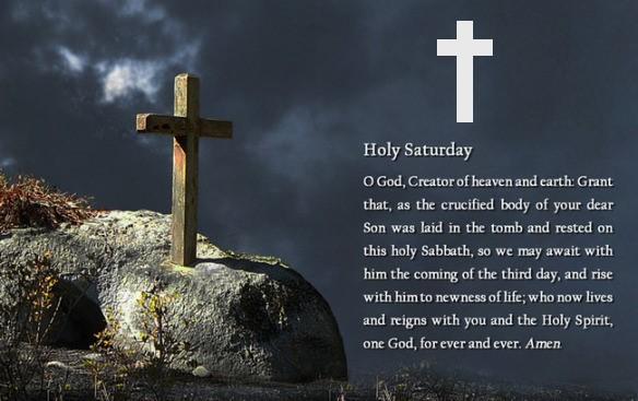 Holy Saturday Pics