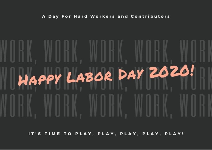 Labor Day 2020 Pics