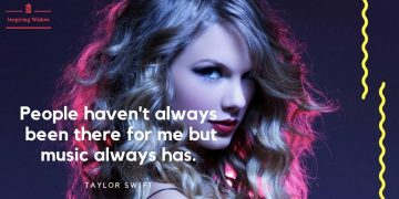 Encouraging Quotes by Taylor Swift