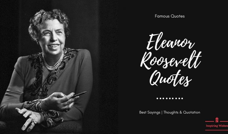 Famous Eleanor Roosevelt Quotes | Inspiring Personality Sayings