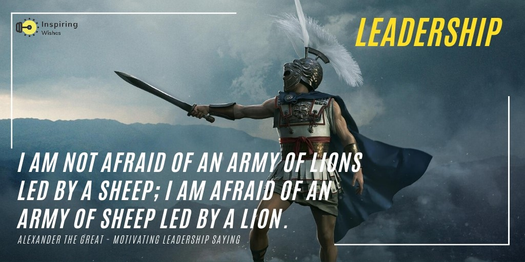 Inspiring Leadership Quotes By Alexander the Great