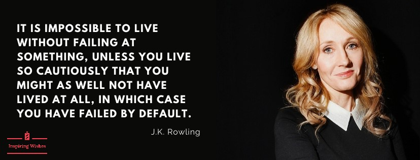 J K Rowling - Inspirational Quotes on Small Business