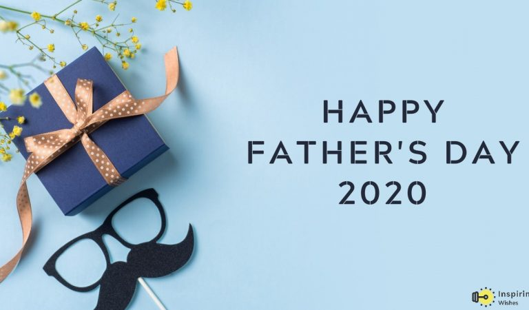 Happy Fathers Day 2020 Wishes | Quotes