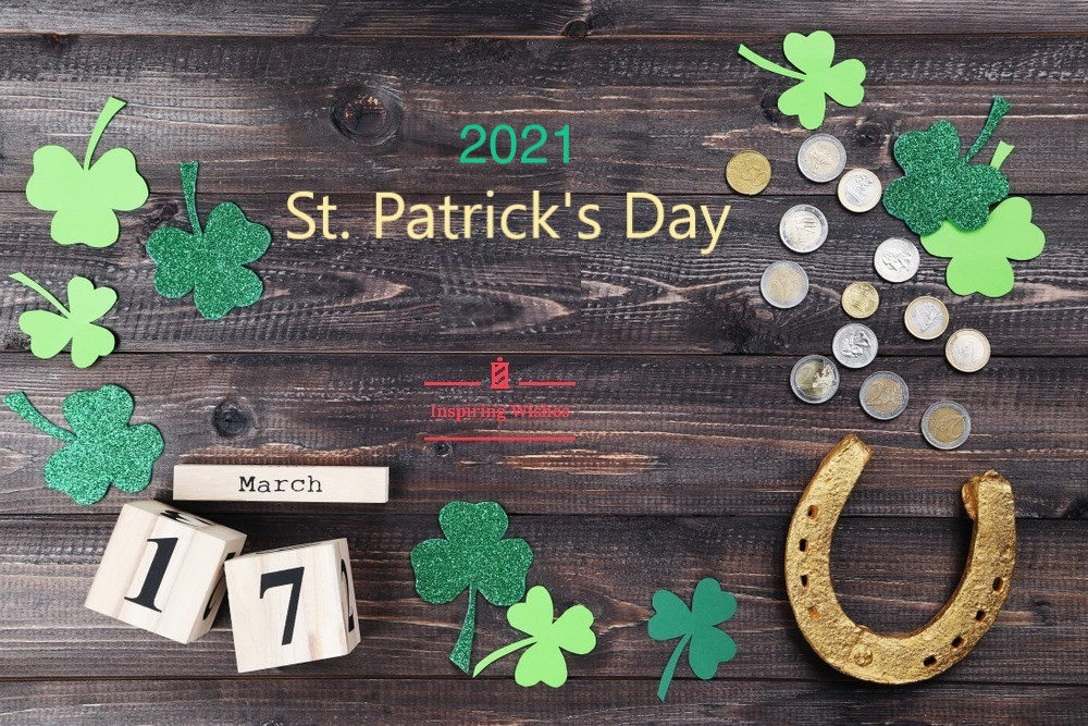 17 March St Patricks Day 2021