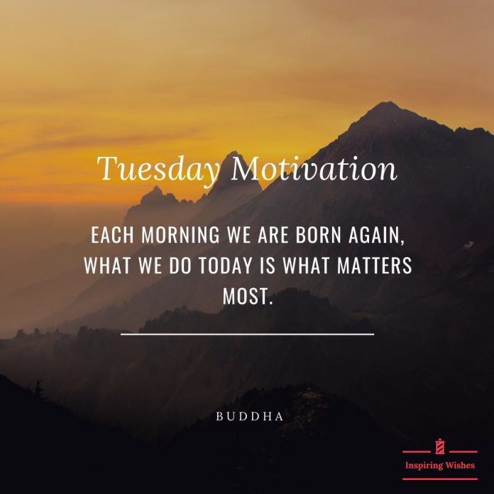 Encouraging Tuesday Morning Quotes